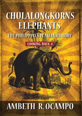 Chulalongkorn's Elephants by Ambeth R. Ocampo