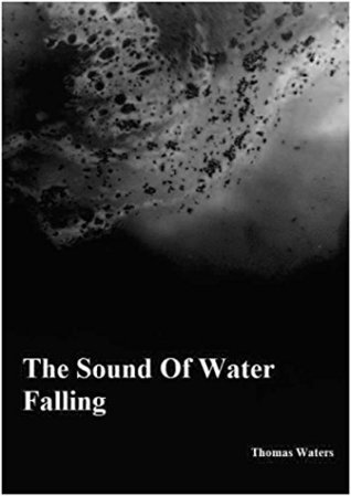 The Sound Of Water Falling