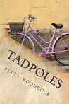 Tadpoles: GROWING UP IN WARTIME
