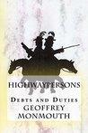Highwaypersons: Debts and Duties