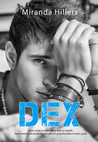 Miranda Hillers – Dex