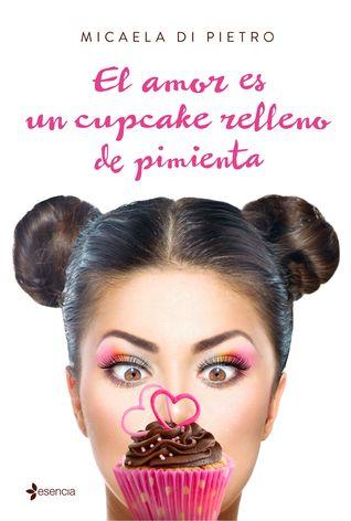 El amor es un cupcake rellenno de pimienta