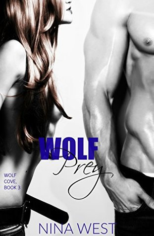 Wolf Prey (Wolf Cove, #3)