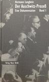 Der Auschwitz-Prozess. Eine Dokumentation. Band 1 + 2