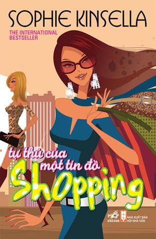 Tự thú của một tín đồ shopping (Shopaholic, #1)