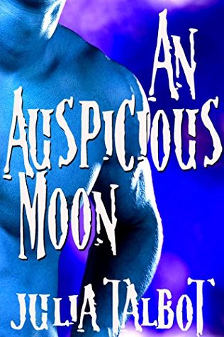 Anthology Review:  An Auspicious Moon by Julia Talbot