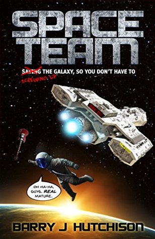 Barry J. Hutchison: Space Team Series