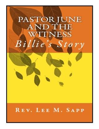 Pastor June and the Witness: Billie's Story (Pastor June #3)