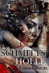 Schmitts Hölle - Countdown. by Joachim Widmann
