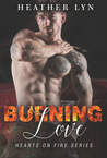 Burning Love (Hearts On Fire, #2)