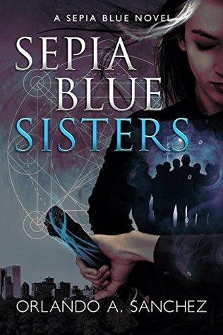 Sisters (Sepia Blue #2)