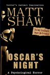Oscar's Night by Matt Shaw