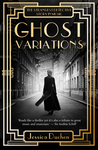 Ghost Variations by Jessica Duchen