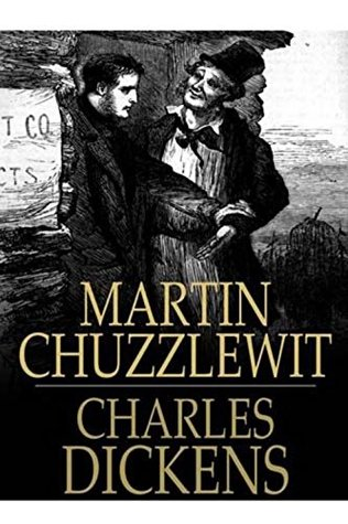 Charles Dickens' Martin Chuzzlewit [Illustrated edition]