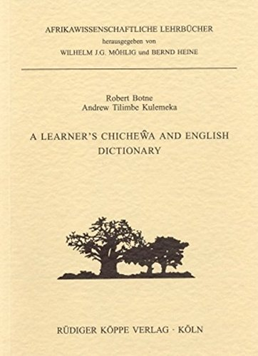 A Learner's Chichewa and English Dictionary: Chichewa-English & English-Chichewa (Study Books of African Languages)