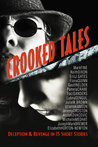 CROOKED TALESDeception & Revenge in 15 Short Stories