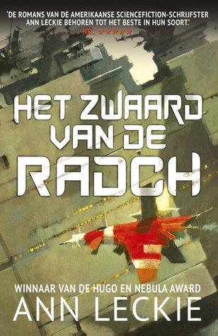 Ebook Het zwaard van de Radch by Ann Leckie DOC!