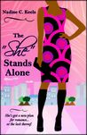 """The """"She"""" Stands Alone"""