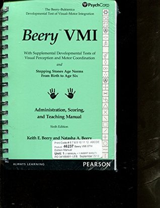 Beery VMI Administration, Scoring, and Teaching Manual 6e PsychCorp