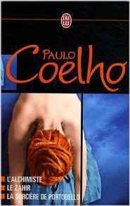 Paulo Coelho Coffret En 3 Volumes:  Tome 1, L'alchimiste ; Tome 2, La Sorcière De Portobello ; Tome 3, Le Zahir