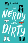 The Nerdy and the Dirty by B.T. Gottfred