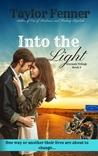 Into the Light (Eternals Trilogy, #2)