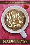 Written In The Stars by Nadia Elyse