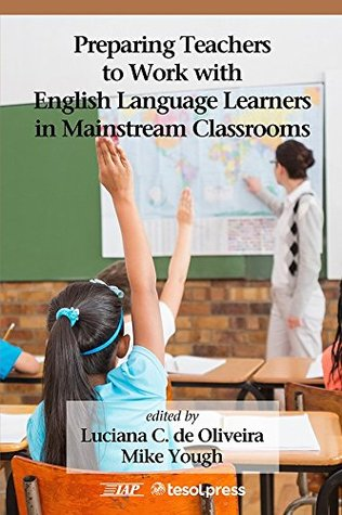 preparing-teachers-to-work-with-english-language-learners-in-mainstream-classrooms