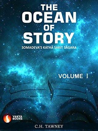 THE OCEAN OF STORY VOL. I: SOMADEVA'S KATHA SARIT SAGARA