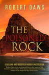 'Poisoned Rock' A Sullivan and Broderick Murder Investigation (The Rock Murder Mysteries Book 2)