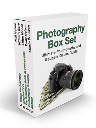 Photography Box Set: Ultimate Photography and Gadgets Geeks Guide!
