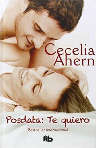Posdata Te Quiero - Cecelia Ahern