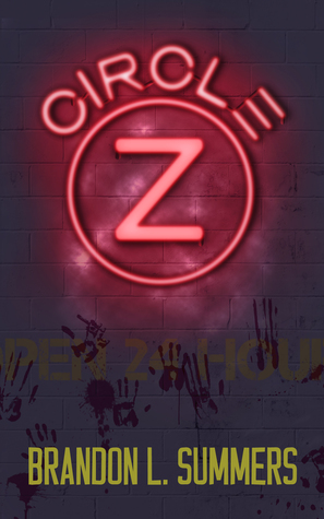 Recent Release Review: Circle Z by Brandon L. Summers