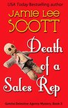 Death of a Sales Rep (Gotcha Detective Agency Mystery #3)