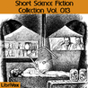 Short Science Fiction Collection vol. 013