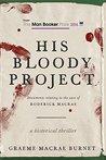 His Bloody Projec...