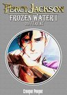 PERCY JACKSON : FROZEN WATER PART I : DIFFERENT (AN UN-OFFICIAL PERCY JACKSON STORY)