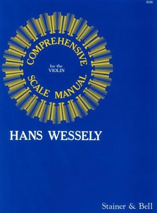 Wessely: A Comprehensive Scale Manual