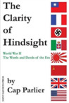 The Clarity of Hindsight by Cap Parlier