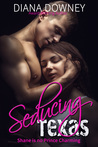 Seducing Texas (So Not Prince Charming, #2)