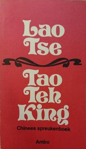 Tao Teh King, Chinees spreukenboek