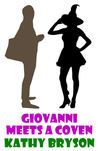 Giovanni Meets A Coven (The Med School Series 2)