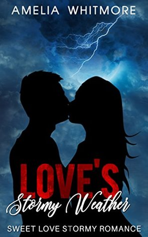 Love's Stormy Weather