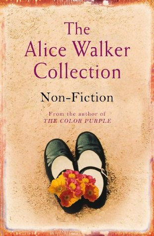The Alice Walker Collection: Non-Fiction