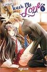 Teach me love, tome 1 by Ai Hibiki