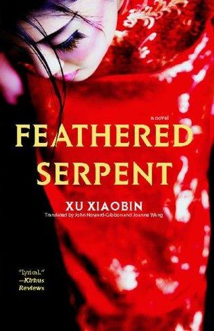 Feathered Serpent: A Novel