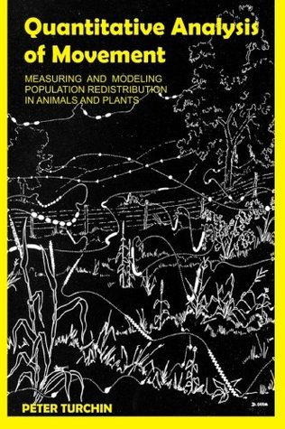 Quantitative Analysis of Movement: Measuring and Modeling Population Redistribution in Animals and Plants