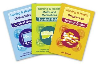 Nursing & Health Survival Guide 3-book Value Pack: Clinical Skills, Drugs in Use and Maths & Medications