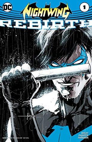 Nightwing: rebirth #1 by Tim Seeley