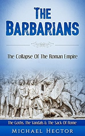 The Barbarians by Michael Hector